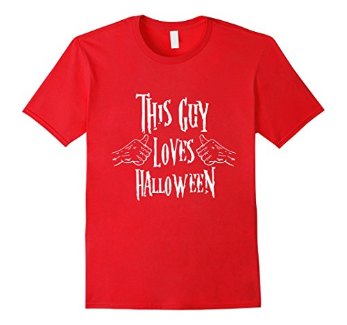 Mens This Guy Loves Halloween Shirt Halloween Costume Ideas Funny Medium Red