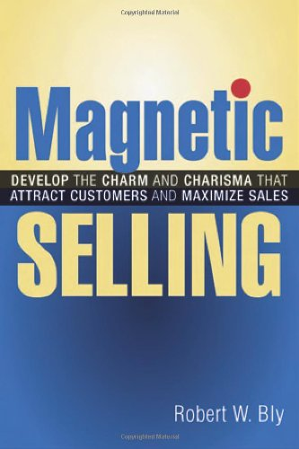 Magnetic Selling by Bob Bly at Amazon