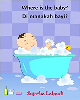 Where is the baby. Di manakah bayi: Malay books for children ...