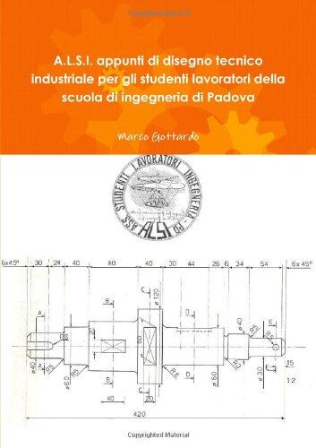Immagini Di Disegno Tecnico.A L S I Appunti Di Disegno Tecnico Industriale Per Gli