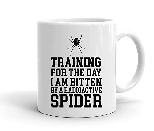 Training For The Day I Am Bitten By A Radioactive Spider White Ceramic Mug For Tea And Coffee]()