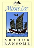 Image of [ Missee Lee: The Swallows and Amazons in the China Seas Ransome, Arthur ( Author ) ] { Paperback } 2001