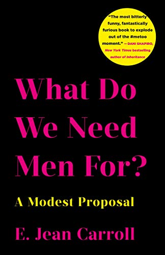 (What Do We Need Men For?: A Modest Proposal)