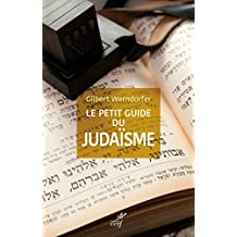 Le petit guide du judaïsme (French Edition)