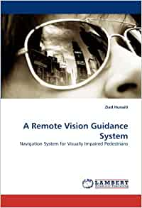 A Remote Vision Guidance System: Navigation System for ...