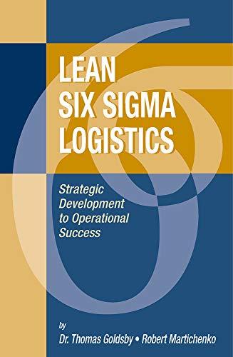Lean Six Sigma Logistics: Strategic Development to Operational Success