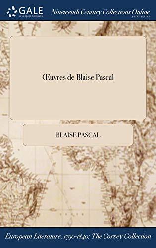 Œuvres de Blaise Pascal (French Edition)