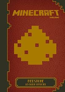 Minecraft:Redstone, le guide officiel par Minecraft