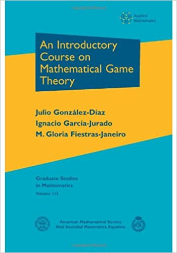 An Introductory Course on Mathematical Game Theory (Graduate Studies ...