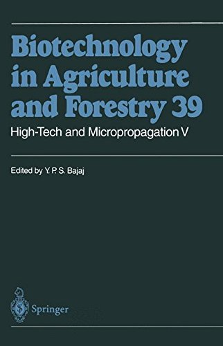 High-Tech and Micropropagation V (Biotechnology in Agriculture and Forestry) (Vol 5)