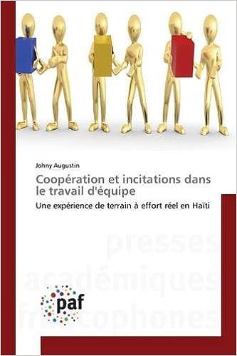 Livre gratuits Cooperation Et Incitations Dans Le Travail D'Equipe pdf