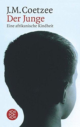 Der Junge: Eine afrikanische Kindheit