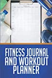 Fitness Journal And Workout Planner: Personal Training Log Book (Exercise, Warm-Up, Cardio, Supplements And Vitamins) (6x9, 110 Pages)