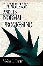 Book Language and Its Normal Processing by Vivien C. Tartter (1998-06-23)