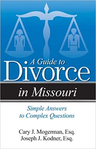 A Guide to Divorce in Missouri: Simple Answers to Complex