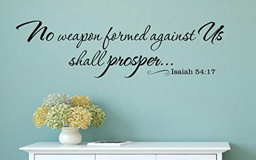 No Weapon Formed Against Us Shall Prosper Christian Vinyl Wall Decal Decor (No Weapon Formed Against Us Shall Prosper)
