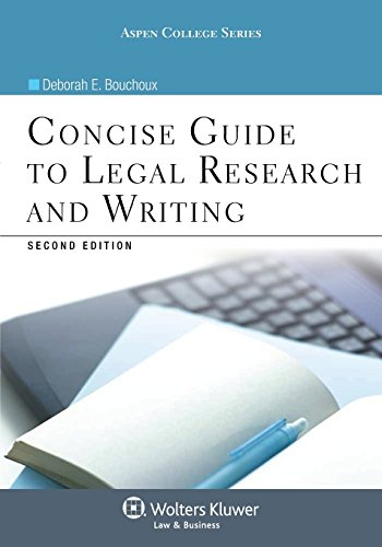 Concise Guide To Legal Research and Writing, Second Edition (Aspen College)