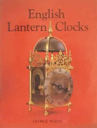 English Lantern Clocks