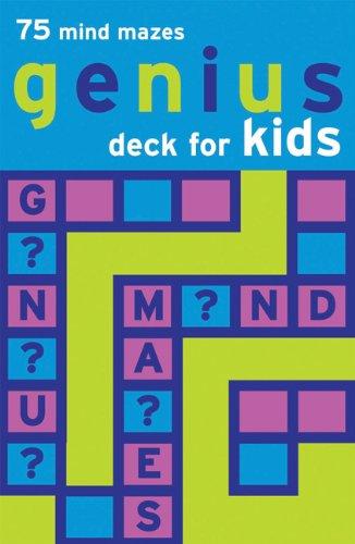 (Genius Deck for Kids: 75 Mind Mazes (Genius Decks))