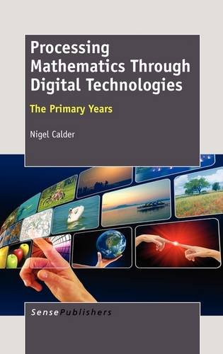 Download Processing Mathematics Through Digital Technologies: The Primary Years pdf