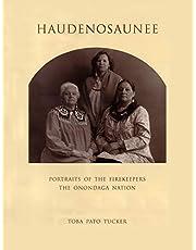 Haudenosaunee: Portraits of the Firekeepers, the Onondaga Nation
