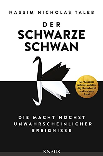 der-schwarze-schwan-die-macht-hochst-unwahrscheinlicher-ereignisse-german-edition