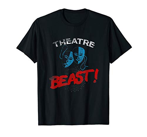 Theatre Beast T shirt Drama Actor and Actress Gift Tee Mask ()