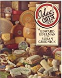 The Ideal Cheese Book, Edward Edelman and Susan Grodnick, 0060961163
