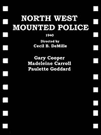 Amazon.com: North West Mounted Police: Gary Cooper ...