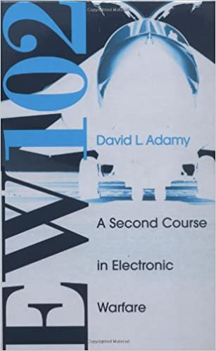 Ebooks téléchargeables gratuitement EW 102: A Second Course in Electronic Warfare by David Adamy (French Edition) PDF RTF DJVU