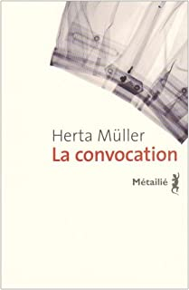 La convocation, Müller, Herta