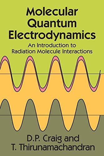 Molecular Quantum Electrodynamics (Dover Books on Chemistry)