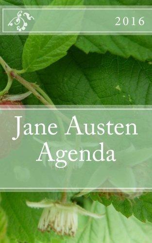 Jane Austen Agenda 2016: - English Edition - by Netherfield Alley (2015-11-05)
