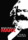 Requiem for Marx (LvMI)