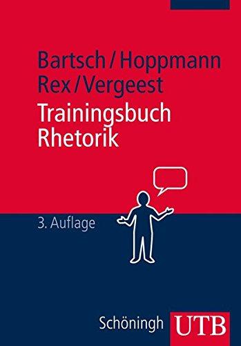 Trainingsbuch Rhetorik (Rhesis. Arbeiten zur Rhetorik und ihrer Geschichte, Band 2689)