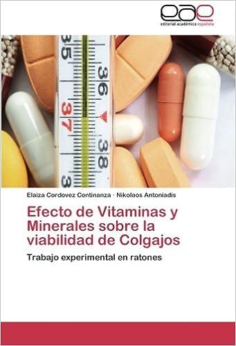 Efecto de Vitaminas y Minerales sobre la viabilidad de Colgajos: Trabajo experimental en ratones (Spanish Edition): Elaiza Cordovez Continanza, ...