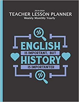 History Teacher Lesson Planner 2019-2020 Monthly Weekly ...