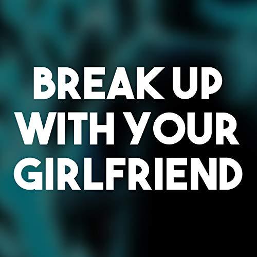 Im Yours Album - Break up with Your Girlfriend