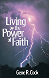 Living by the Power of Faith