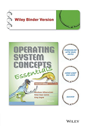Operating System Concepts Essentials, Binder Ready Version by Wiley