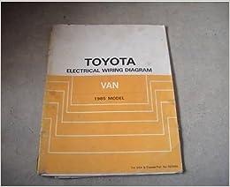 1985 toyota van electrical wiring diagram troubleshooting manual ewd oem:  toyota: amazon com: books