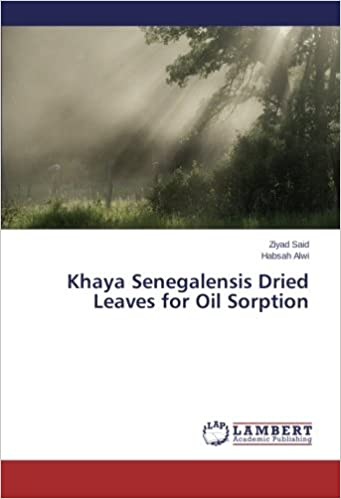 Khaya Senegalensis Dried Leaves for Oil Sorption