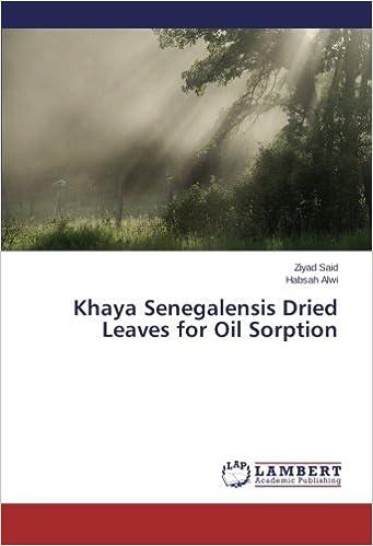 Book Khaya Senegalensis Dried Leaves for Oil Sorption