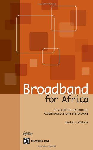 Search : Broadband for Africa: Developing Backbone Communications Networks (World Bank Publications)