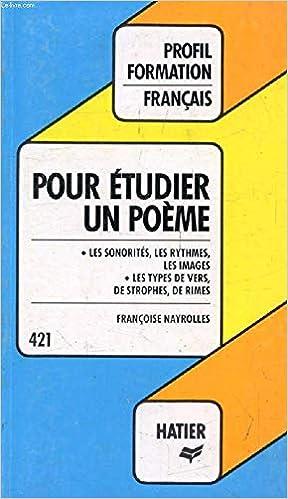 Profil Formation Pour Etudier Un Poeme French Edition