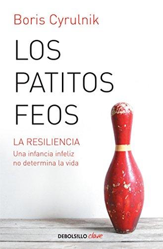 Patitos feos (Debolsillo Clave) (Spanish Edition) [Boris Cyrulnik] (Tapa Blanda)