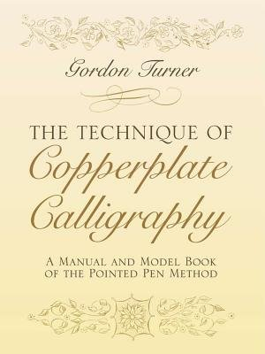 (The Technique of Copperplate Calligraphy( A Manual and Model Book of the Pointed Pen Method)[TECHNIQUE OF COPPERPLATE CALLI][Paperback])