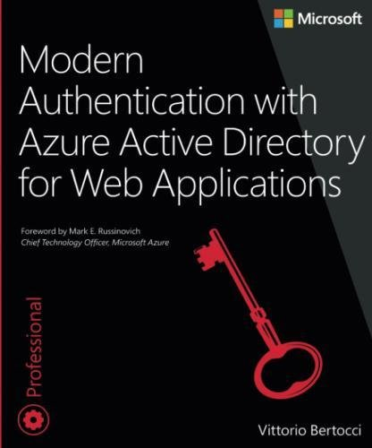 Modern Authentication with Azure Active Directory for Web Applications (Developer Reference) by imusti