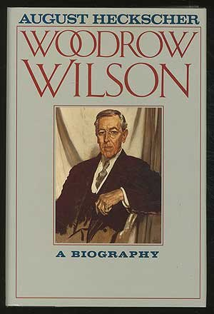 a biography of woodrow wilson About the united states president woodrow wilson, biography and history of the negatives of his presidency.