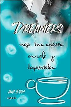 "Serie ""Dreamers"", Ana Idam  (rom) 41StgFa0+5L._SY344_BO1,204,203,200_"